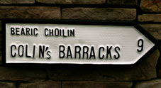 Customised Irish Road sign for Colin's Barracks ( Bearic Choncuir ) based on the actual barracks named after Michael Collins - Collins Barracks