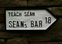 Customised Irish Road sign for Sean's Bar ( Teach Sean ), common public house name in Ireland