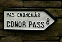 Customised Irish Road sign for Conor Pass (Pas Chonchuir) based on the actual Kerry beauty spot of Connor Pass.